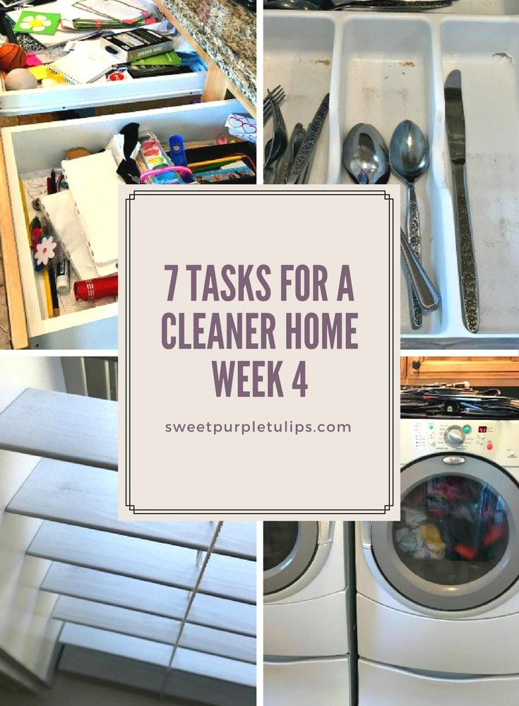 7 Tasks to a Cleaner Home: Week 4