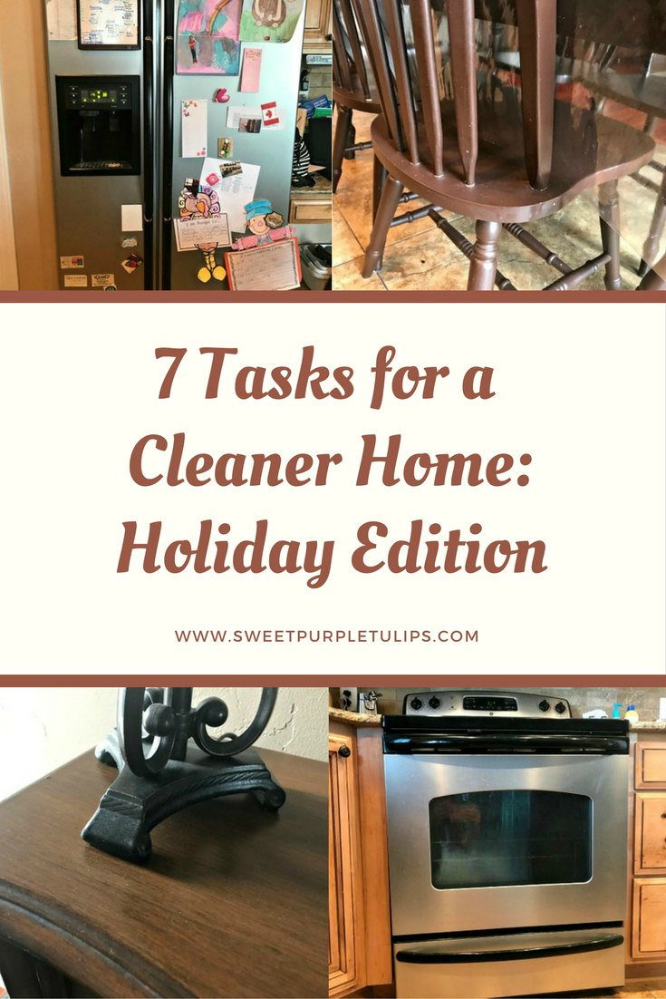 7 Tasks for a Cleaner Home: Holiday Edition
