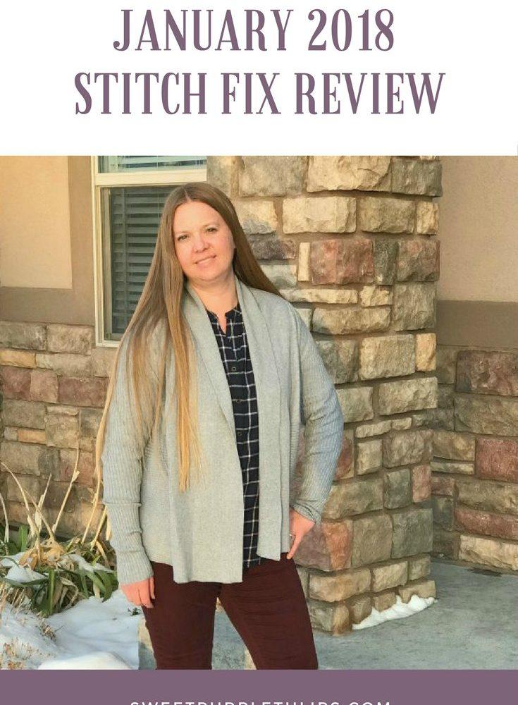 January 2018 Stitch Fix Review