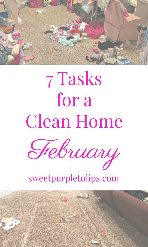 7 Tasks for a Clean Home: February