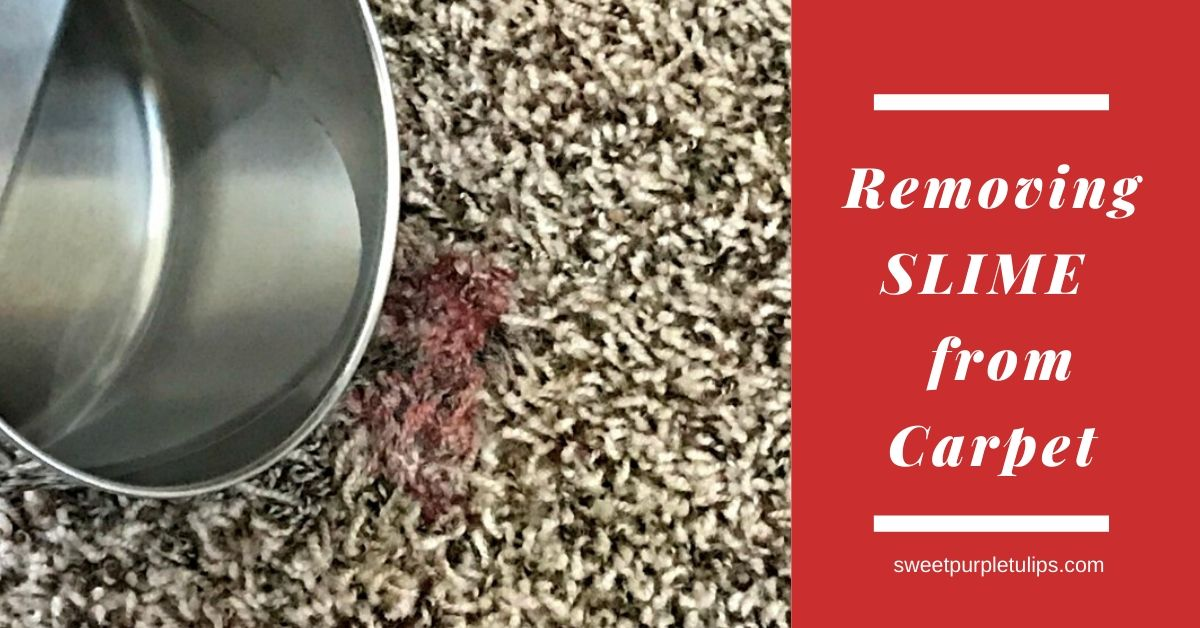 How To Remove Slime From Carpet Sweet Purple Tulips